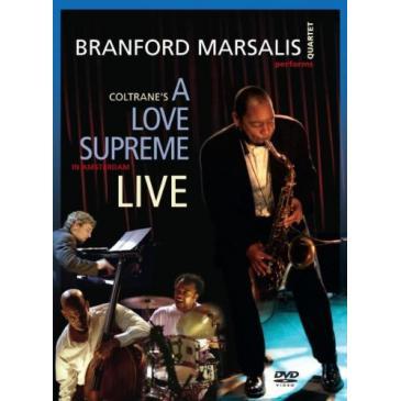 A Love Supreme: Live In Amsterdam - DVD | Branford Marsalis